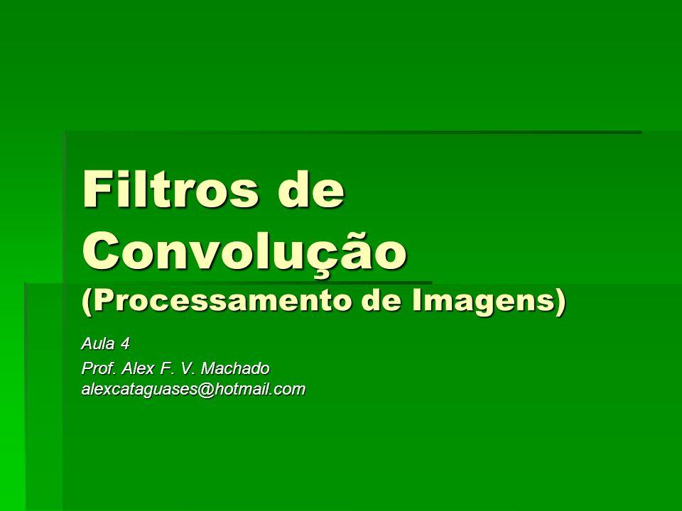 Filtros Passa-Baixas mediana média 5x5 11x11