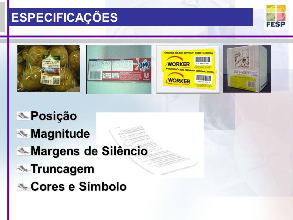 ESPECIFICAÇÕES PosiçãoMagnitude Margens de Silêncio Truncagem Cores e Símbolo