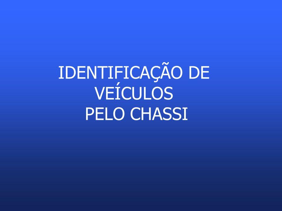 CHASSI NUMERAÇÃO DO CHASSI Original Remarcada » legal » ilegal