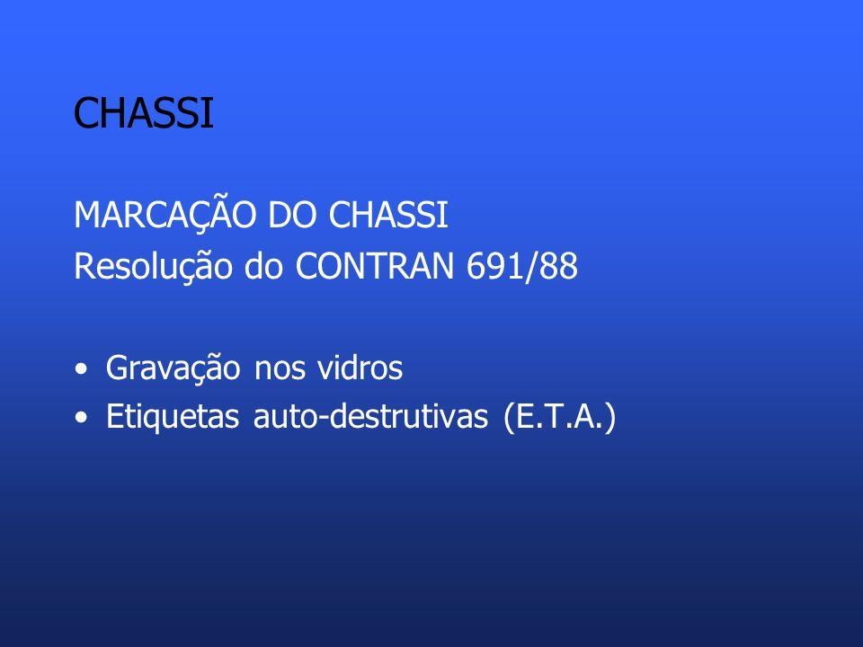 CHASSI PROJETO RENAVAM 1985 – Registro Nacional de Veículos Automotores 1990 - Paraná