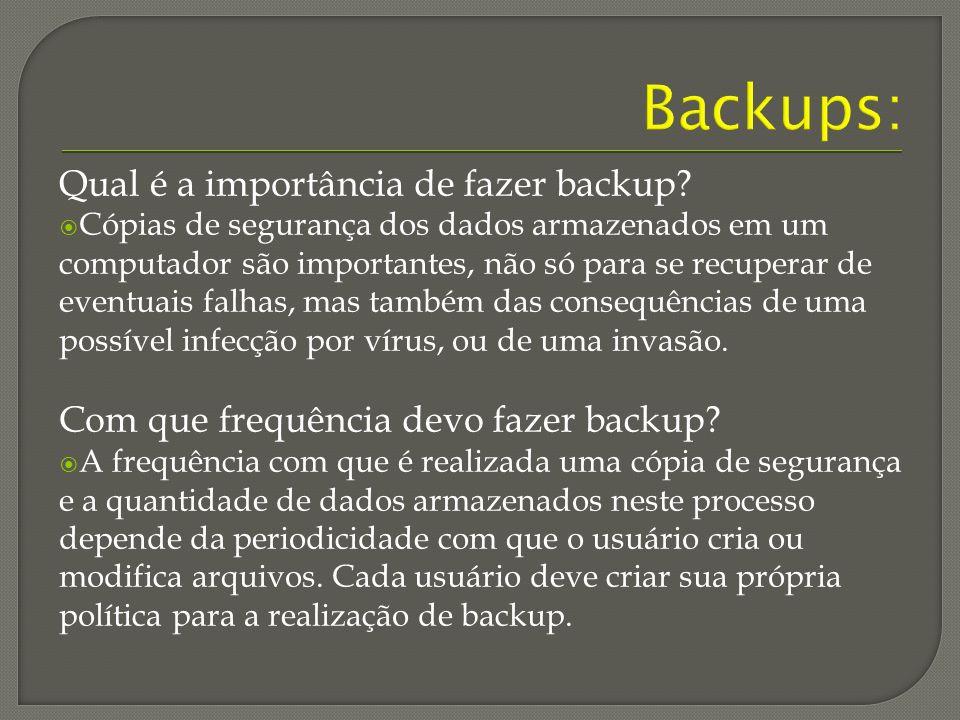 Qual é a importância de fazer backup.