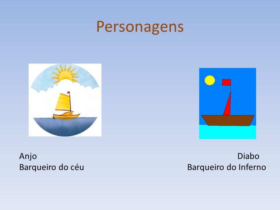 Personagens Anjo Diabo Barqueiro do céuBarqueiro do Inferno