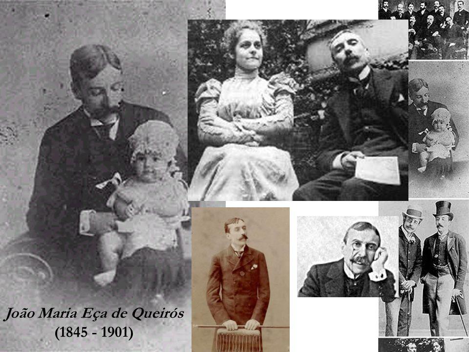 João Maria Eça de Queirós (1845 - 1901)