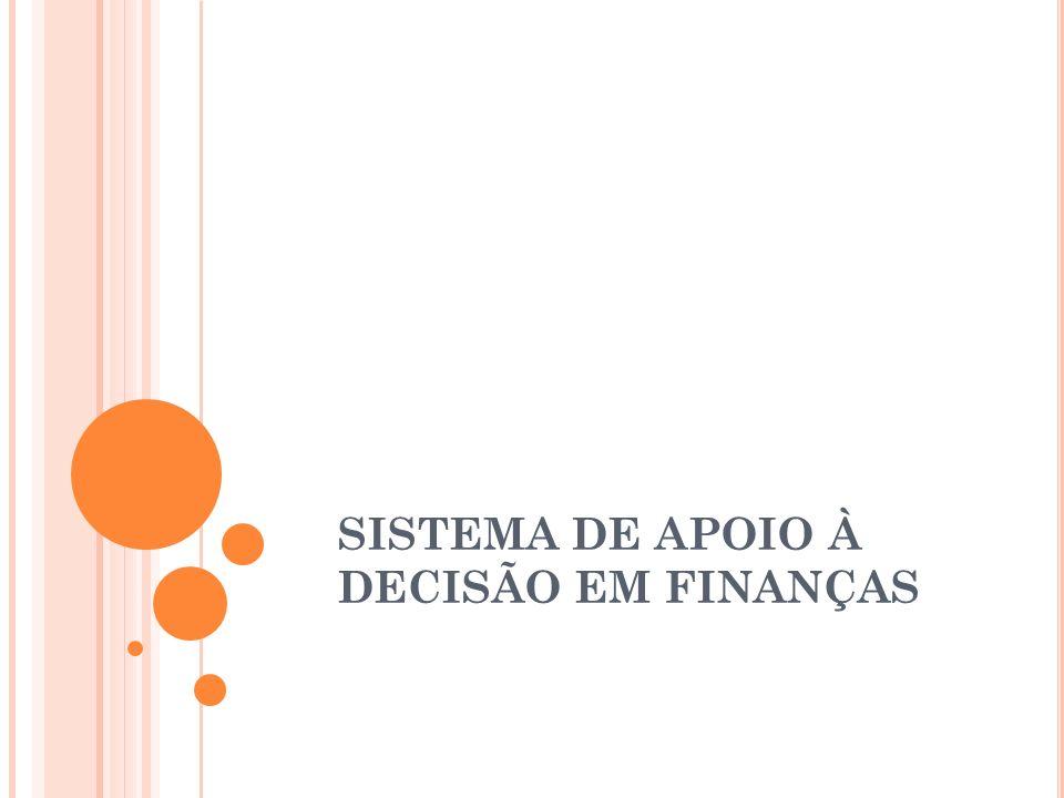 SISTEMA DE APOIO À DECISÃO EM FINANÇAS