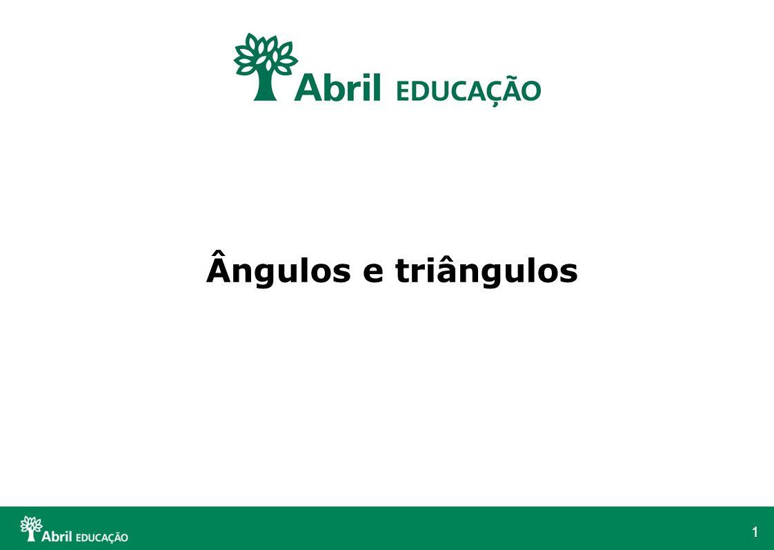 12 Ângulos internos e externos de um triângulo Ângulos internos são ângulos formados pelos lados do triângulo que estão do lado de dentro.