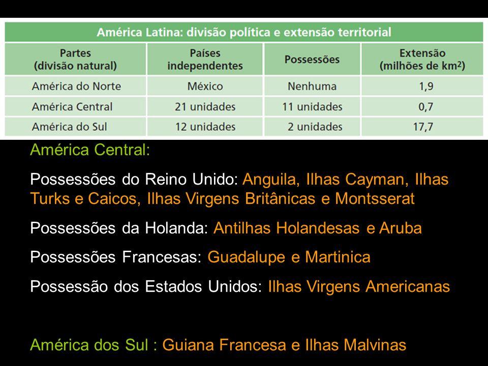 América Central: Possessões do Reino Unido: Anguila, Ilhas Cayman, Ilhas Turks e Caicos, Ilhas Virgens Britânicas e Montsserat. Possessões da Holanda: