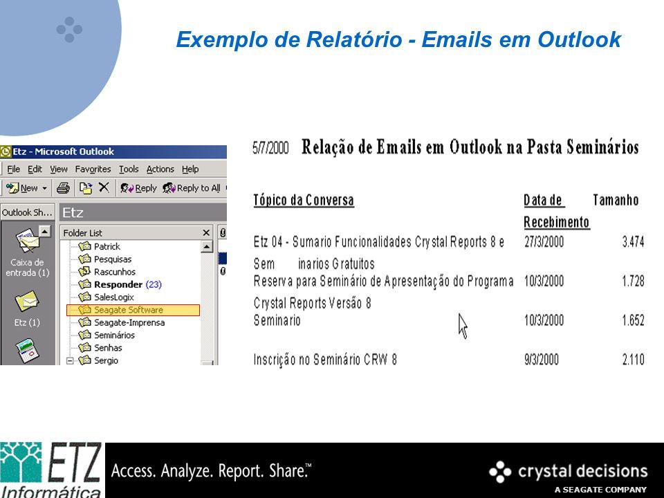 A SEAGATE COMPANY Exemplo de Relatório - Emails em Outlook