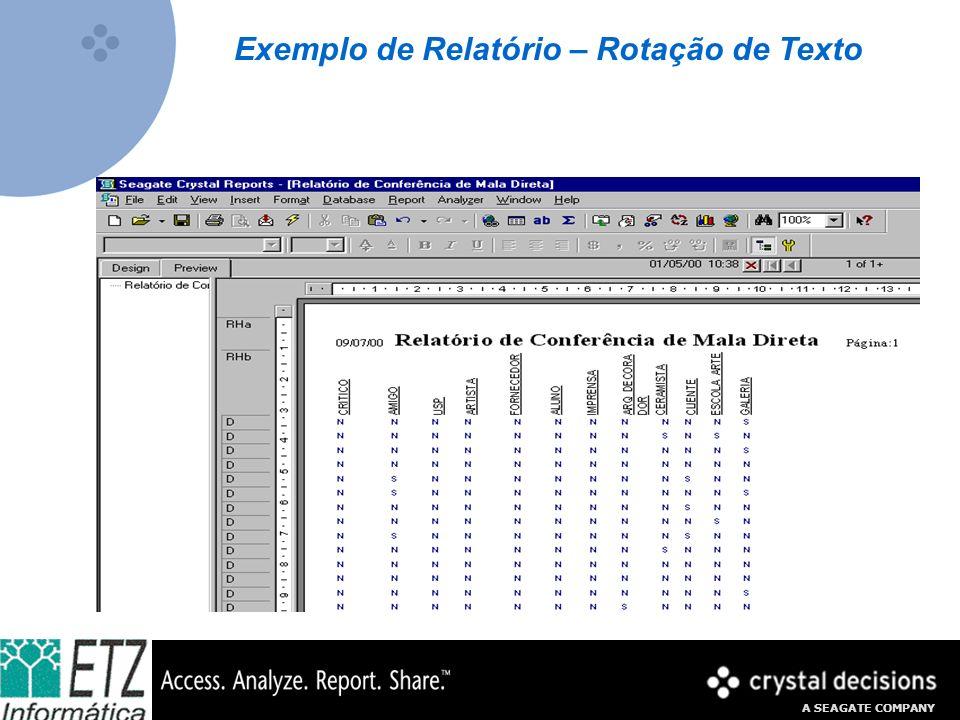 A SEAGATE COMPANY Exemplo de Relatório – Rotação de Texto