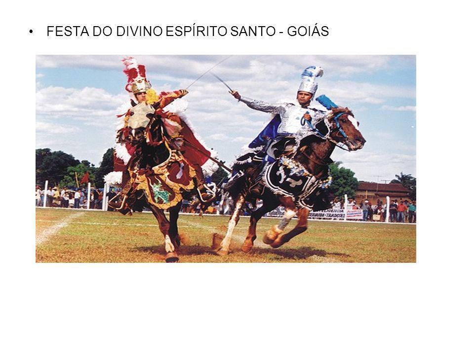 FESTA DO DIVINO ESPÍRITO SANTO - GOIÁS