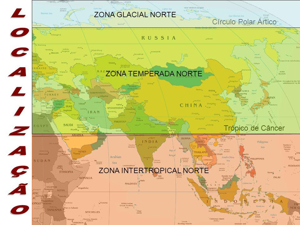 Círculo Polar Ártico Trópico de Câncer ZONA INTERTROPICAL NORTE ZONA TEMPERADA NORTE ZONA GLACIAL NORTE