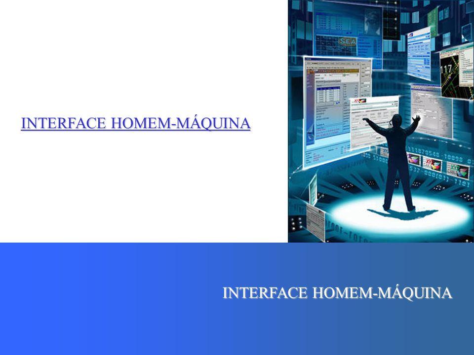 INTERFACE HOMEM-MÁQUINA PROFESSOR SAMUKA IHC é a disciplina preocupada com o design, avaliação e implementação de sistemas computacionais interativos para uso humano e com o estudo dos principais fenômenos ao redor deles.