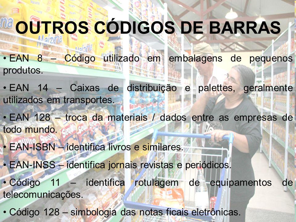 OUTROS CÓDIGOS DE BARRAS EAN 8 – Código utilizado em embalagens de pequenos produtos. EAN 14 – Caixas de distribuição e palettes, geralmente utilizado