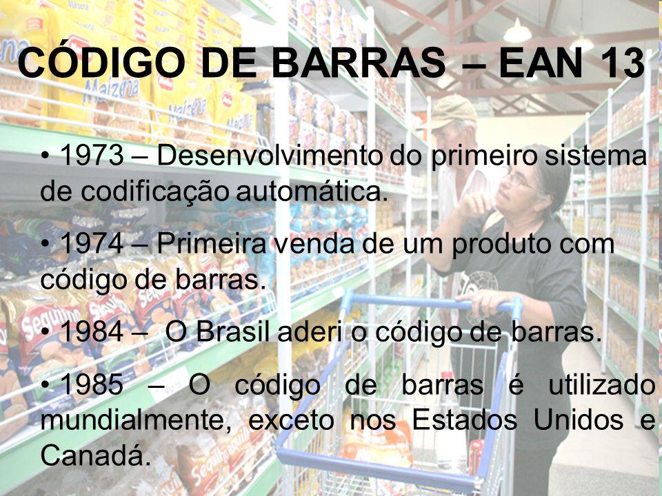 CÓDIGO DE BARRAS – EAN 13 1973 – Desenvolvimento do primeiro sistema de codificação automática. 1974 – Primeira venda de um produto com código de barr