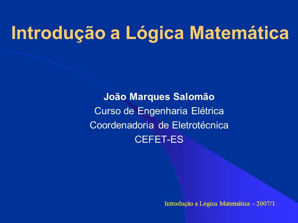 Conteúdos de ILM História da lógica.A Lógica proposicional.