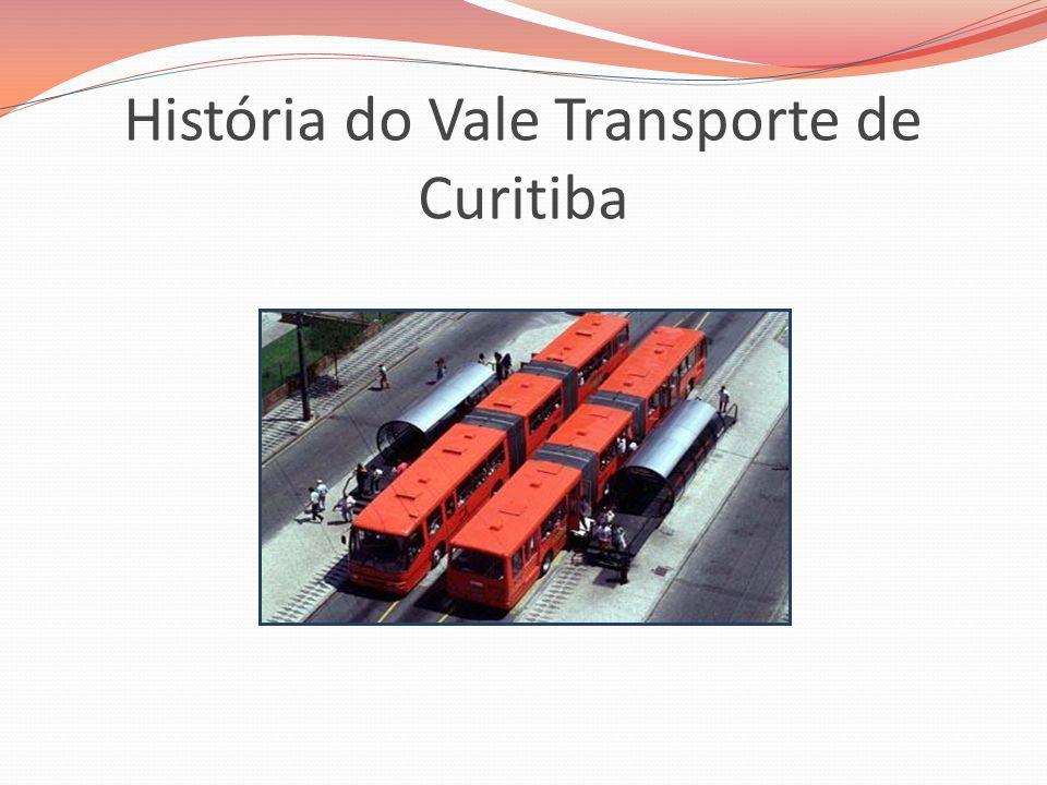 História do Vale Transporte de Curitiba