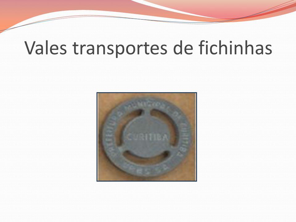 Vales transportes de fichinhas