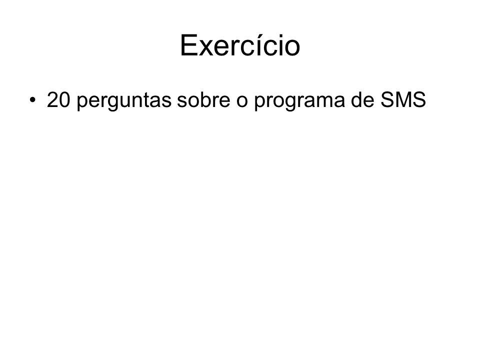 Exercício 20 perguntas sobre o programa de SMS