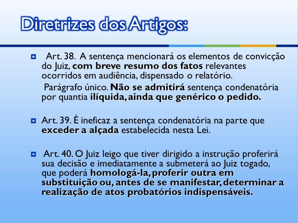 com breve resumo dos fatos Art.38.