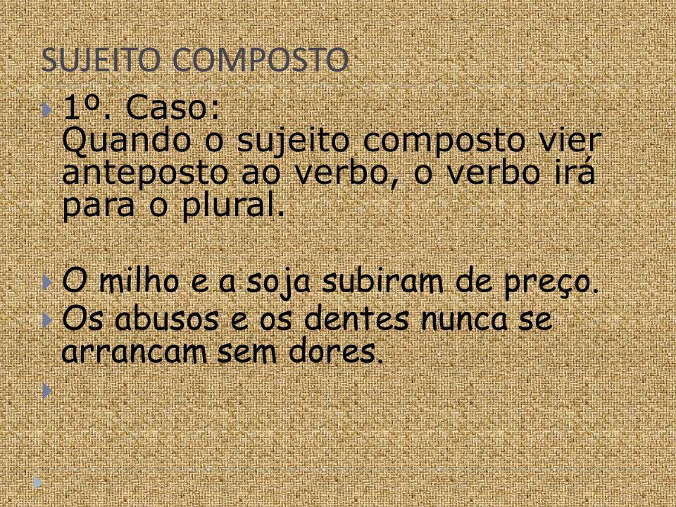 SUJEITO COMPOSTO 1º.