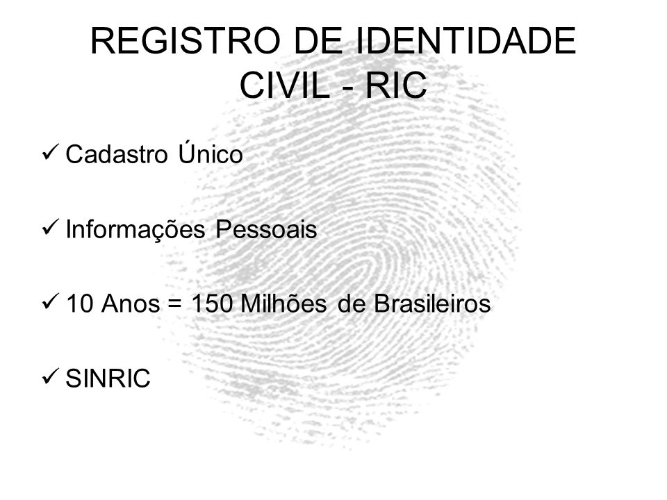 RIC - Registro de Identidade Civil