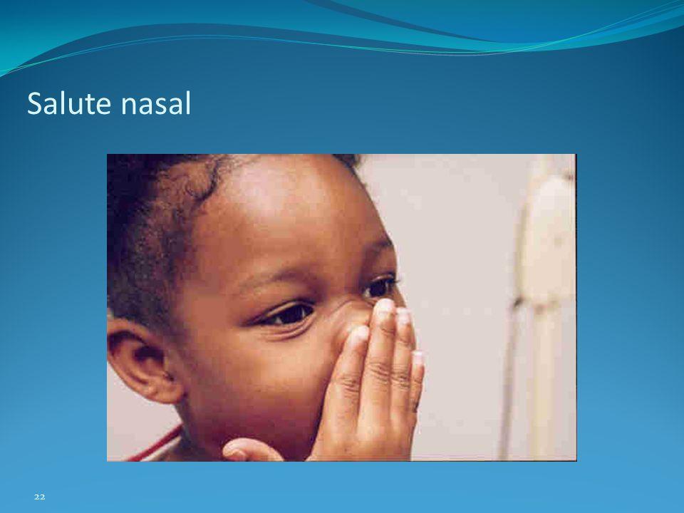 22 Salute nasal