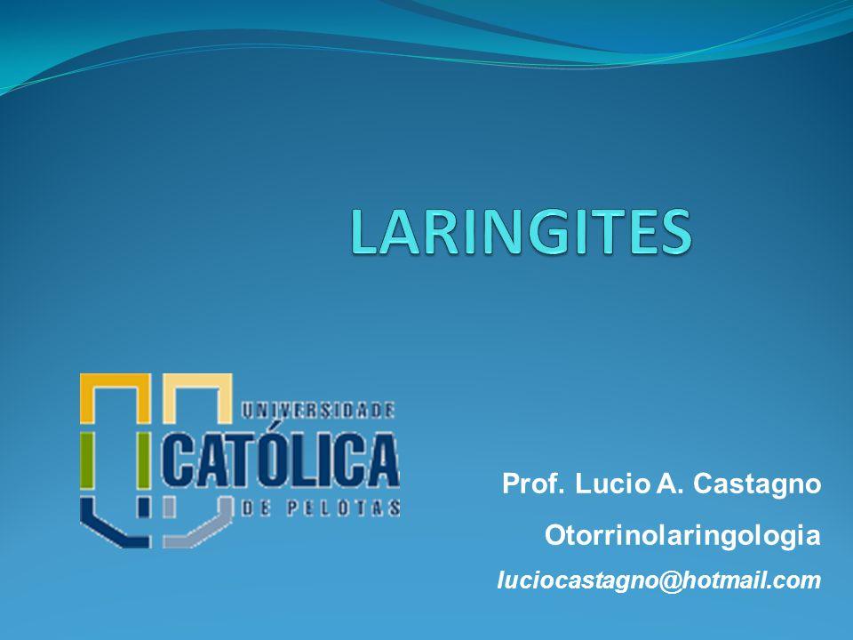 Enfermidades laríngeas Laringite aguda Laringite crônica Disfonia espástica Disfonia psicogênica Neoplasia de laringe