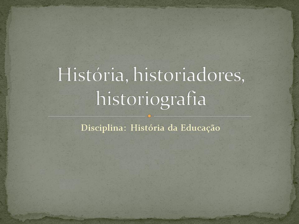 Disciplina: História da Educação