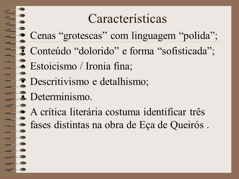 Eça de Queirós e o representante maior da prosa realista em Portugal. Grande renovador do romance, abandonou a linha romântica, e estabeleceu uma visã