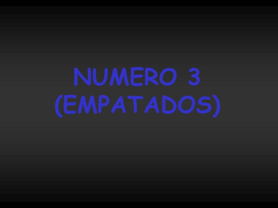 NUMERO 3 (EMPATADOS)