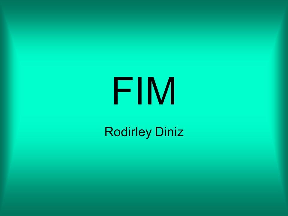 FIM Rodirley Diniz