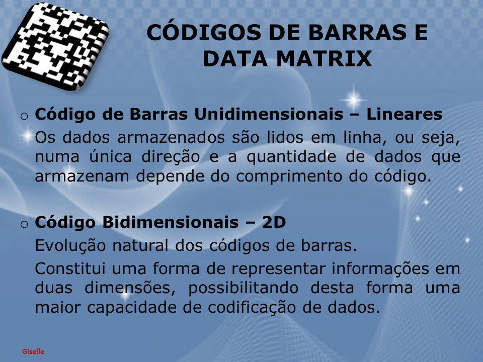 CÓDIGOS DE BARRAS E DATA MATRIX o Código de Barras Unidimensionais – Lineares Os dados armazenados são lidos em linha, ou seja, numa única direção e a