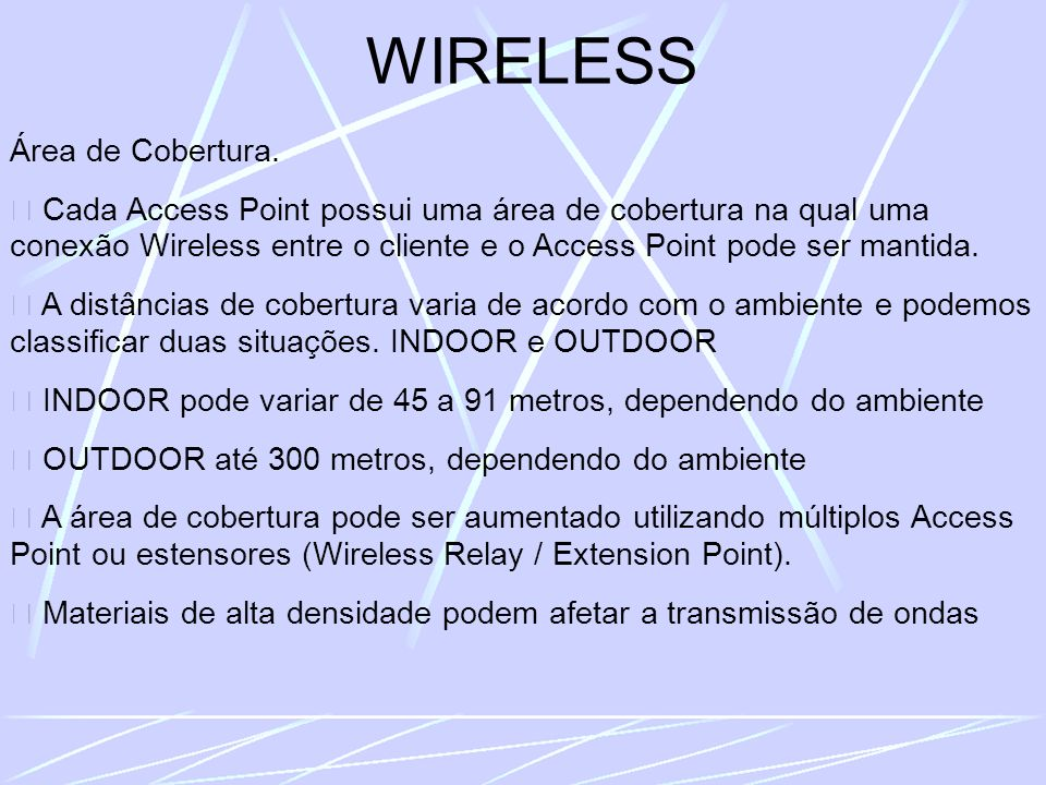 WIRELESS Área de Cobertura.