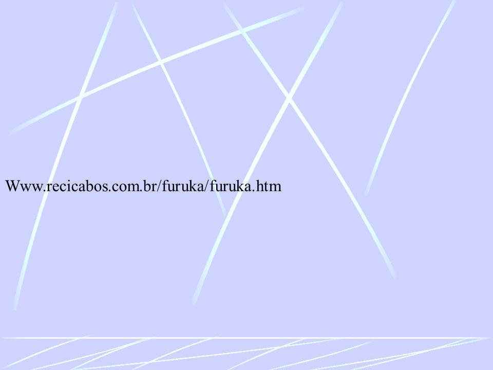 Www.recicabos.com.br/furuka/furuka.htm