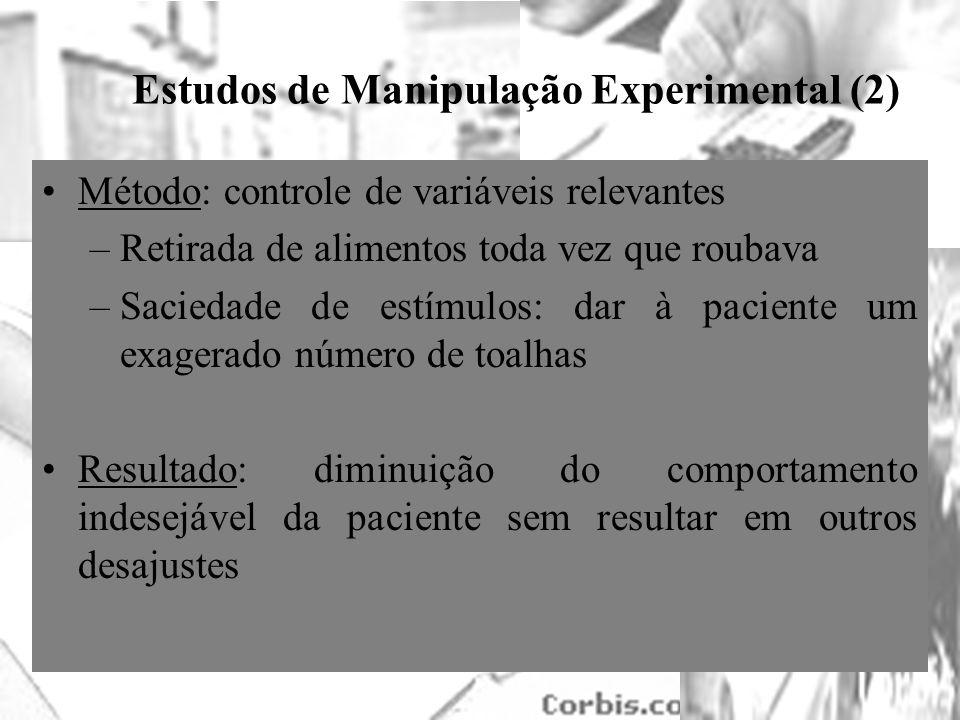 25/1/2014 Estudos de Manipulação Experimental (2) Método: controle de variáveis relevantes –Retirada de alimentos toda vez que roubava –Saciedade de e