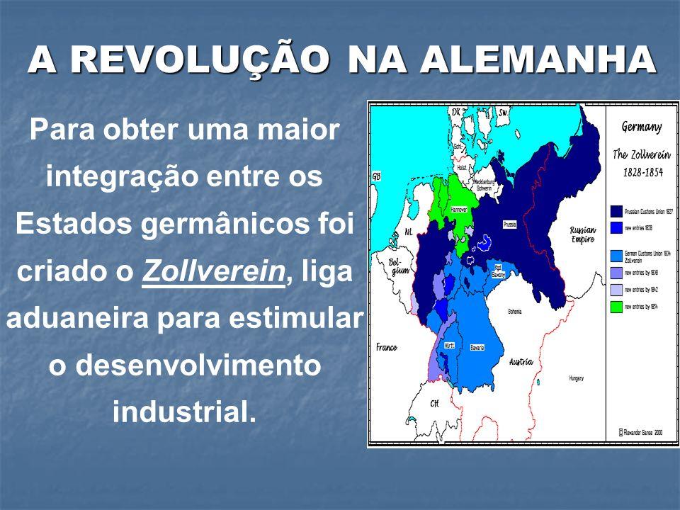 Para obter uma maior integração entre os Estados germânicos foi criado o Zollverein, liga aduaneira para estimular o desenvolvimento industrial.
