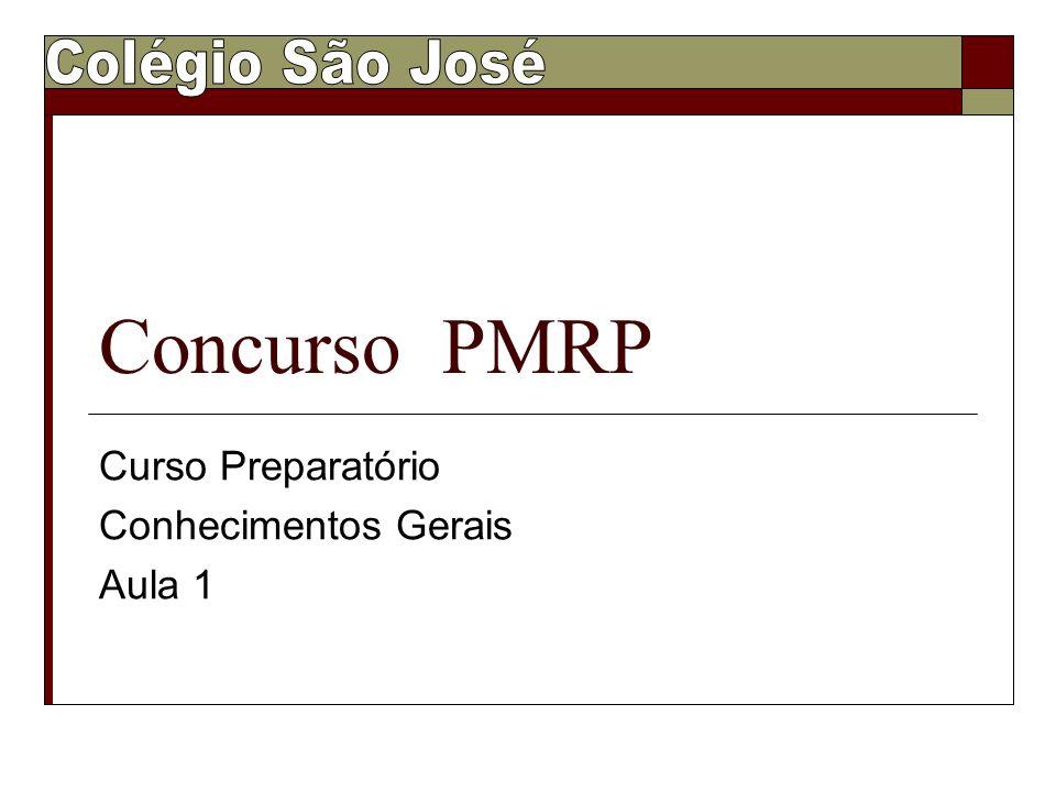 Concurso PMRP Curso Preparatório Conhecimentos Gerais Aula 1