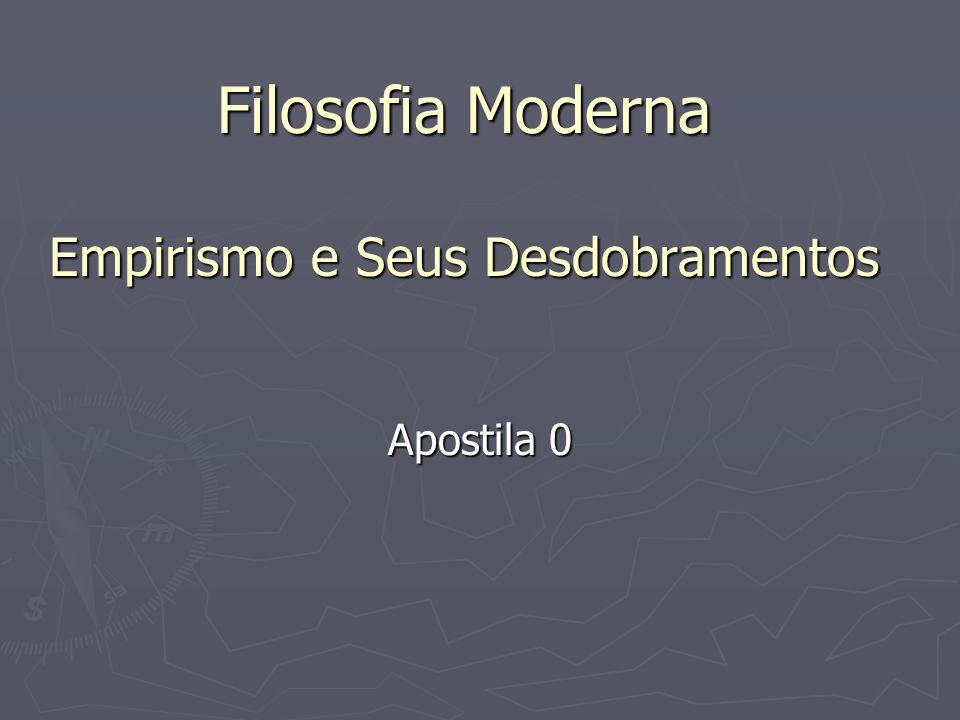 Filosofia Moderna Empirismo e Seus Desdobramentos Apostila 0