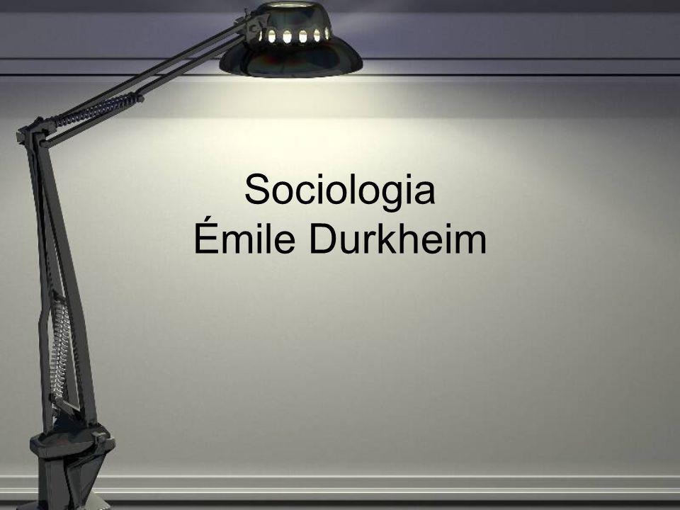 Émile Durkheim 1858/1917 –Fundador da escola francesa de sociologia Legado : –Combinar pesquisa empírica e teórica –Desenvolvimento metodológico da sociologia
