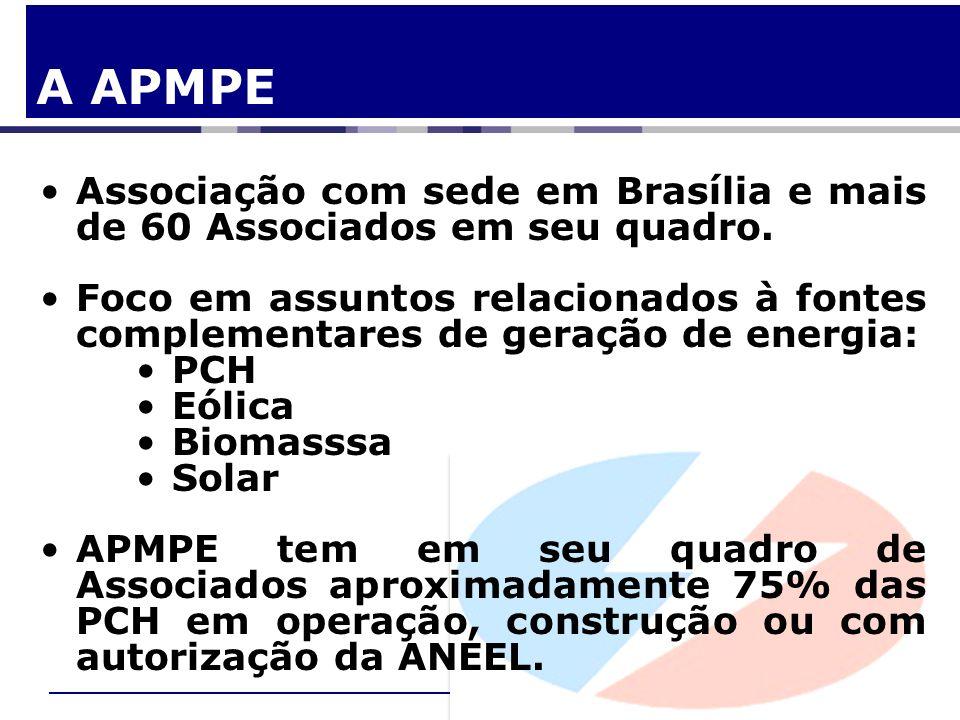 A APMPE Associação com sede em Brasília e mais de 60 Associados em seu quadro. Foco em assuntos relacionados à fontes complementares de geração de ene