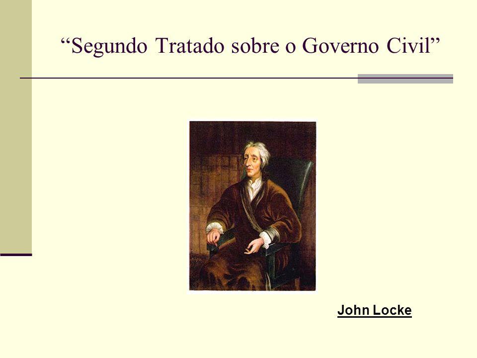 Segundo Tratado sobre o Governo Civil John Locke