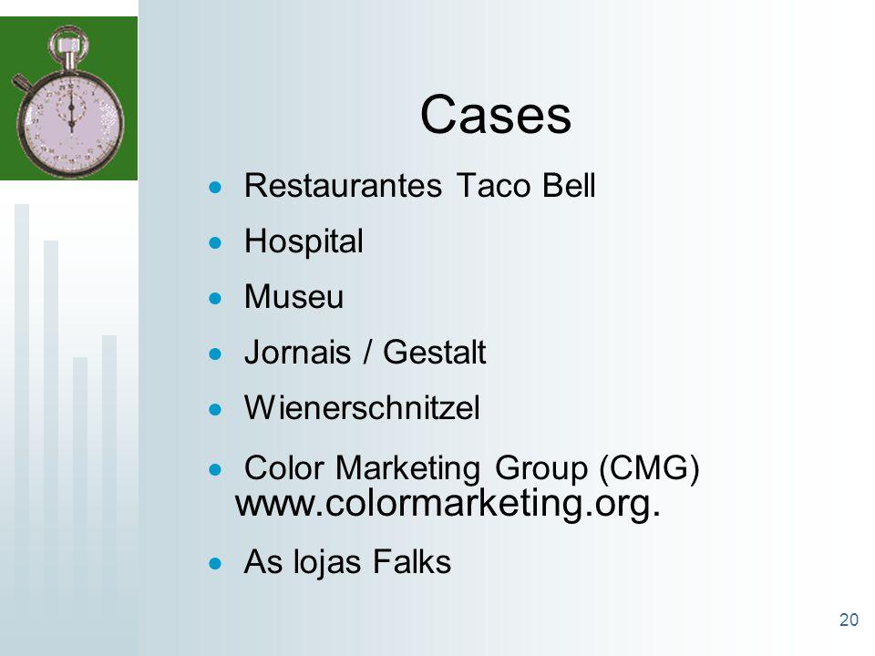 20 Cases Restaurantes Taco Bell Hospital Museu Jornais / Gestalt Wienerschnitzel Color Marketing Group (CMG) www.colormarketing.org. As lojas Falks
