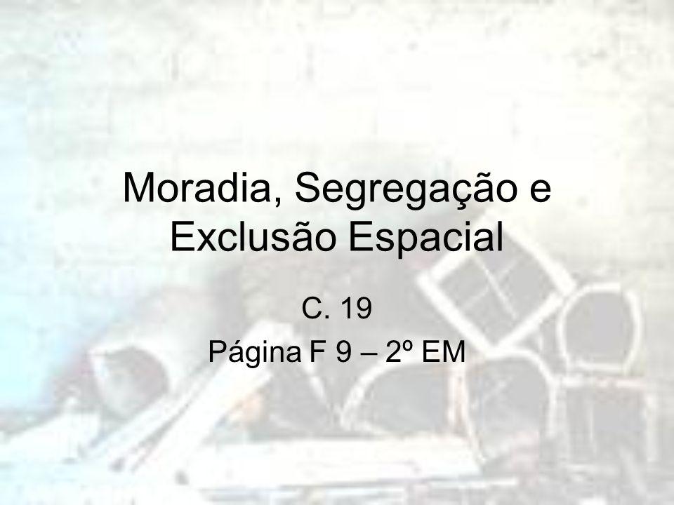 Urbanização e Exclusão Social Fatores da urbanização brasileira: industrialização êxodo rural Paradigma da economia de aglomeração