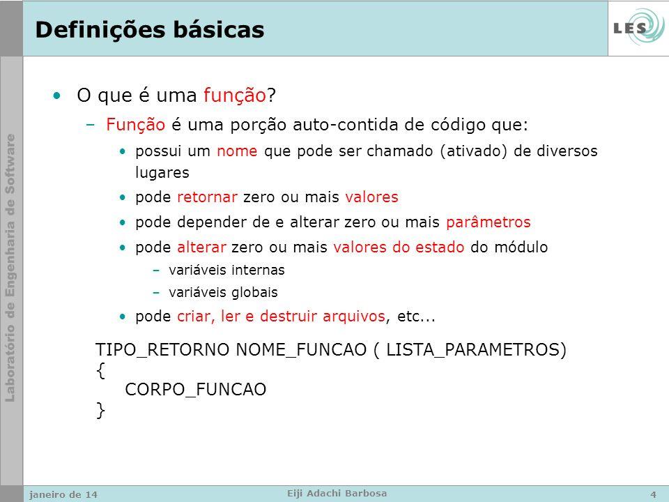 Definições básicas Por que / para que usar funções.