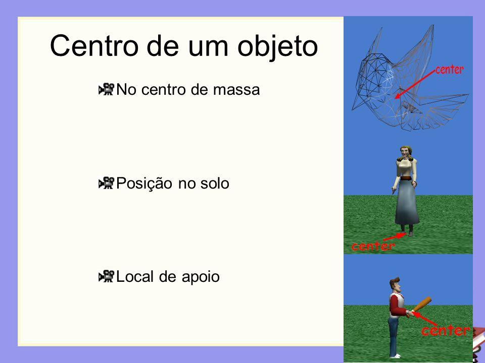 Centro de um objeto No centro de massa Posição no solo Local de apoio