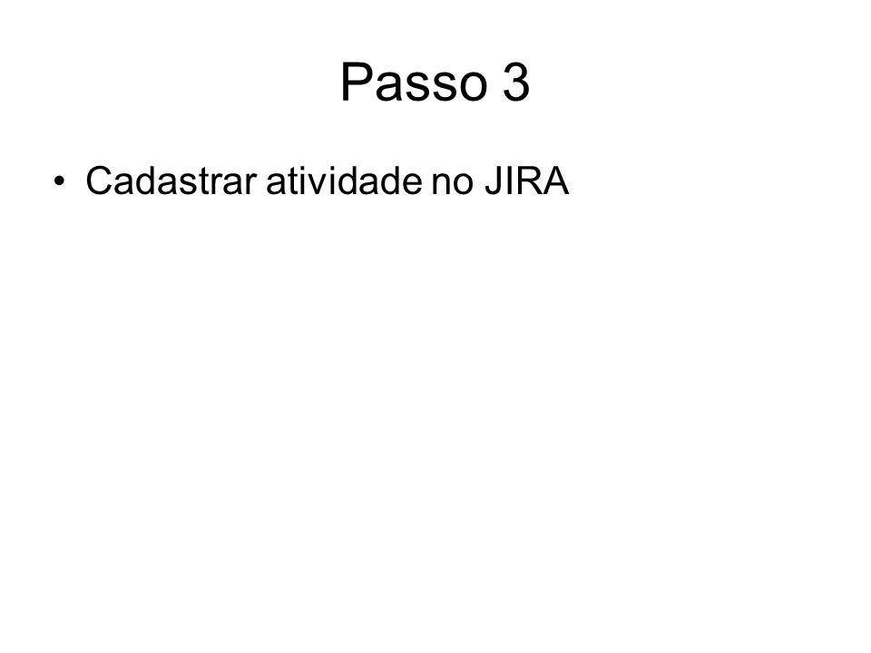Passo 3 Cadastrar atividade no JIRA