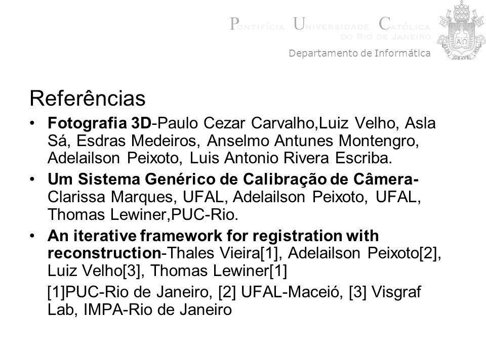 Referências Fotografia 3D-Paulo Cezar Carvalho,Luiz Velho, Asla Sá, Esdras Medeiros, Anselmo Antunes Montengro, Adelailson Peixoto, Luis Antonio River