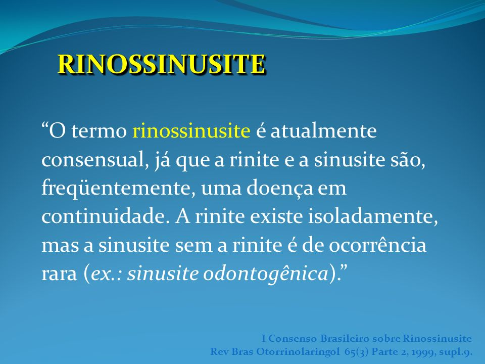 SINUSITES: Complicações Intracraneanas Meningite Abcesso intracranial