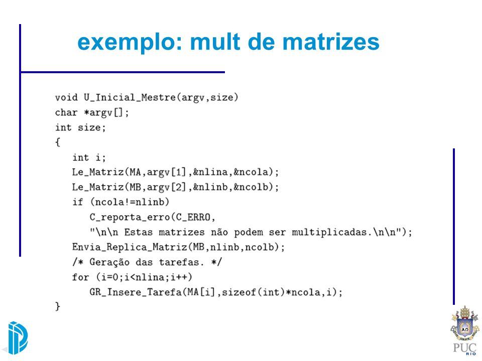 exemplo: mult de matrizes