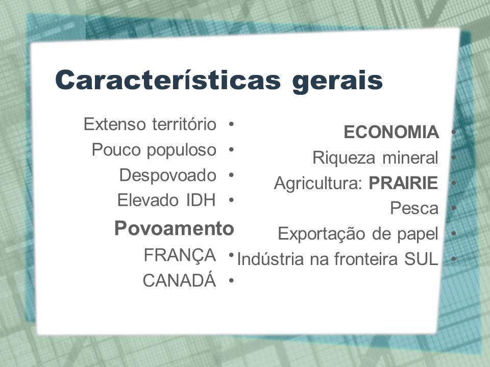 problemas Quebec Dependência em relação aos EUA Questão esquimó Identidade nacional