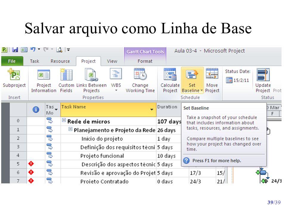 39/39 Salvar arquivo como Linha de Base